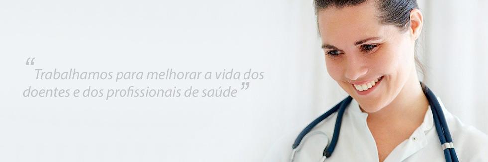 Trabalhamos para melhorar a vida dos doentes e profissionais de saúde